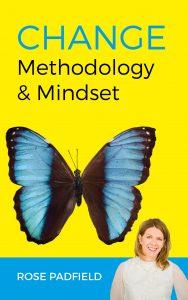 Change Methodology & Mindset